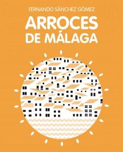 Portada del libro 'Arroces de Málaga', de Fernando Sánchez.