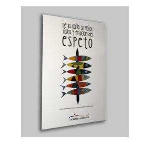Libro 'De la caña al plato: física y fruición del espeto'.